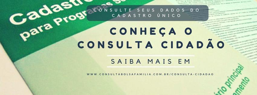 O que é o Consulta Cidadão? – Cadastro Único