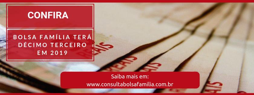 Bolsa Família terá Décimo Terceiro em 2019