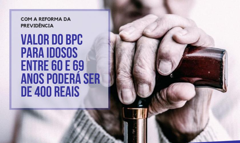 BPC será de 400 reais para idosos entre 60 e 69 anos