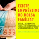 Existe empréstimo do Bolsa Família?