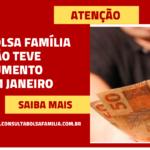 Bolsa Família não teve aumento nesse mês de Janeiro