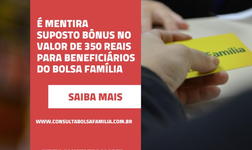 Bônus do Bolsa Família de 350 reais é mentira
