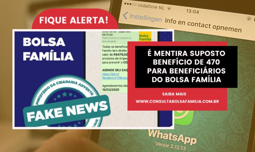 Fakenews: Saque de R$ 470 do Bolsa Família devido o Coronavírus